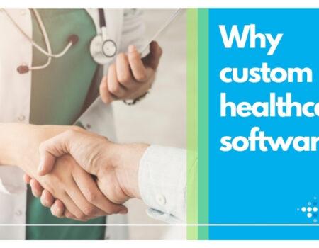 Custom healthcare software