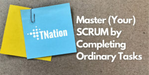 Master-(Your)-SCRUM-by-Completing-Ordinary-Tasks