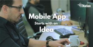 Building-Mobile-App-Starts-with-an-Idea